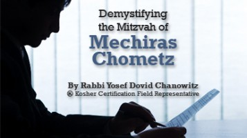 Demystifying the Mitzvah of Mechiras Chometz