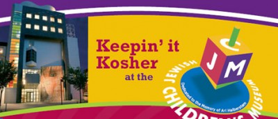 Keepin' it Kosher at the Jewish Children's Museum