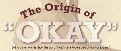 "The Origin of ""Okay"""