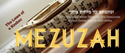 The Laws of a Kosher Mezuzah