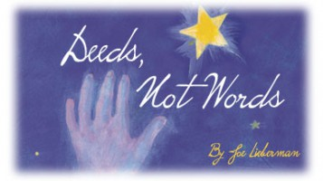 Deeds, Not Words