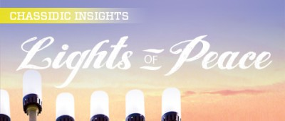 Chassidic Insights: Lights of Peace