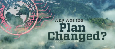 Why Was the Plan Changed