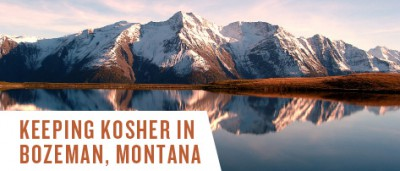 Keeping Kosher in Bozeman, Montana