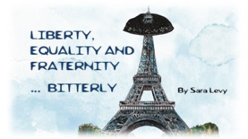 Liberty, Equality and Fraternity… Bitterly