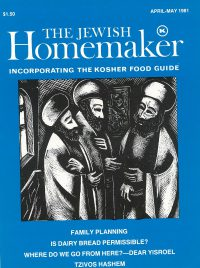 """Front Cover of """"The Jewish Homemaker"""" Magazine - Kosher Food Guide - April 1981"""