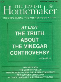 """Front Cover of """"The Jewish Homemaker"""" Magazine - The Truth About the Vinegar Controversy - February 1987"""