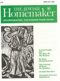 """Front Cover of """"The Jewish Homemaker"""" Magazine - Kosher Food Guide - June 1981"""