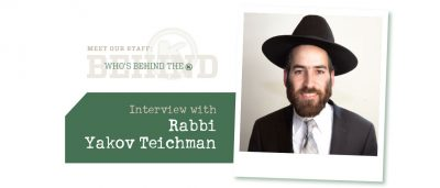Interview with Rabbi Yakov Teichman