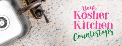 Your Kosher Kitchen: Kashering Countertops for Pesach