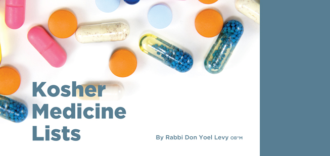 """""""Kosher Medicine Lists: By Don Yoel Levy OB""""M"""" With Photographs Of Pills"""