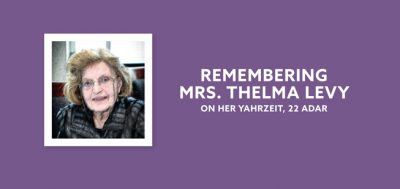 Remembering Mrs. Thelma Levy