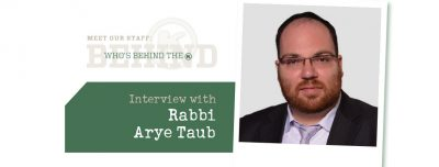 Interview with  Rabbi  Arye Taub