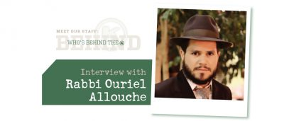 Interview with Rabbi Ouriel Allouche