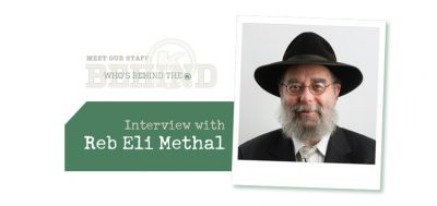 Who's Behind the OK: Interview With Reb Eli Methal